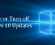 How to Disable or Turn off Windows Update in Windows 10
